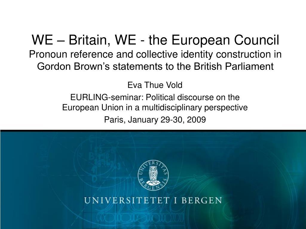 WE – Britain, WE - the European Council