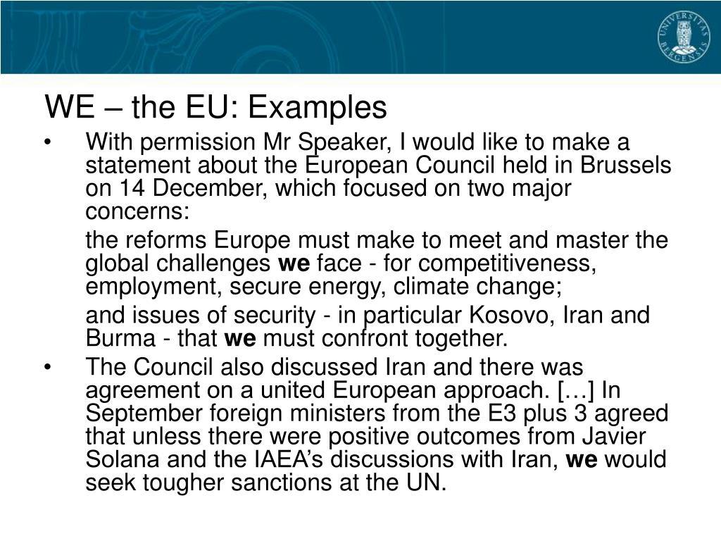 WE – the EU: Examples