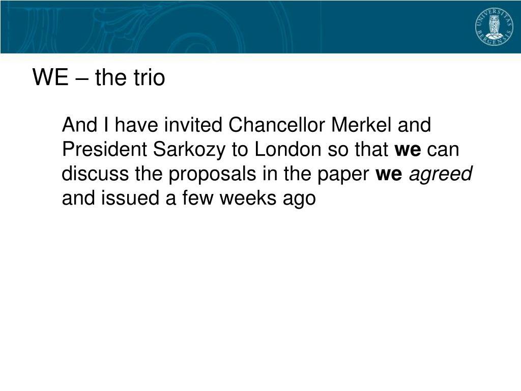WE – the trio