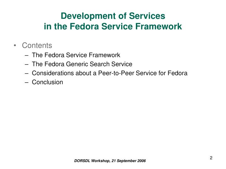 Development of services in the fedora service framework2