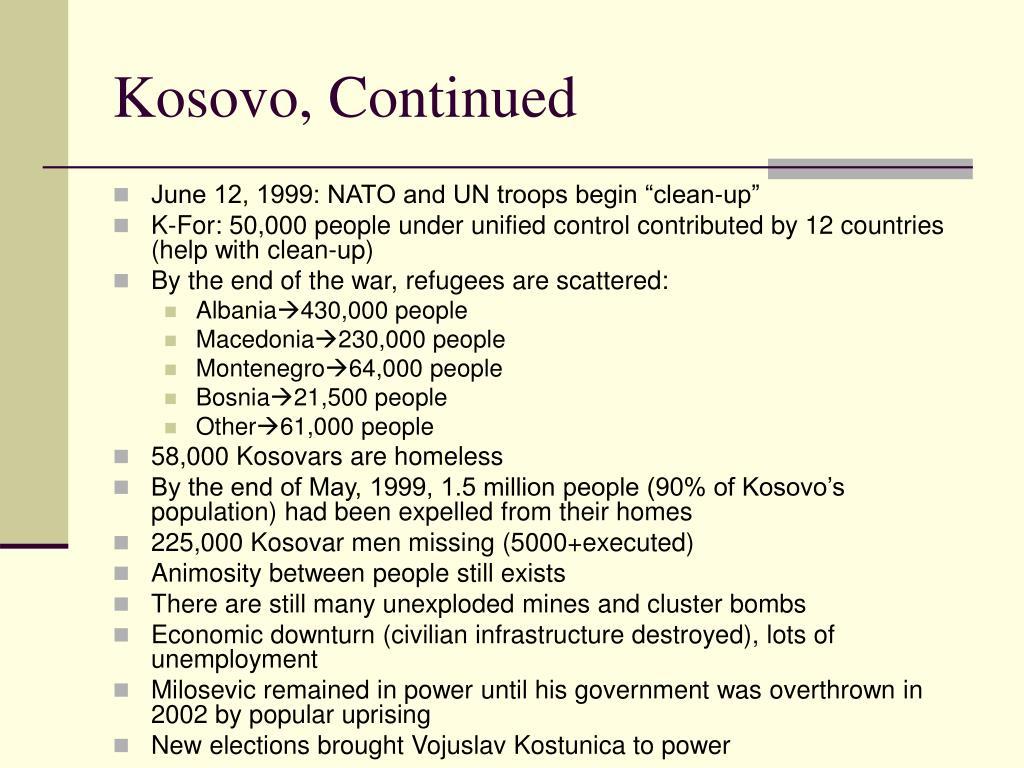 Kosovo, Continued