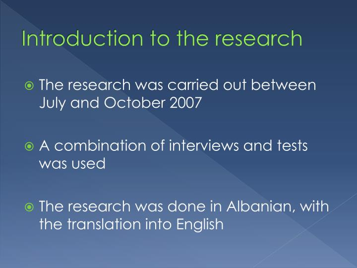 Introduction to the research l.jpg