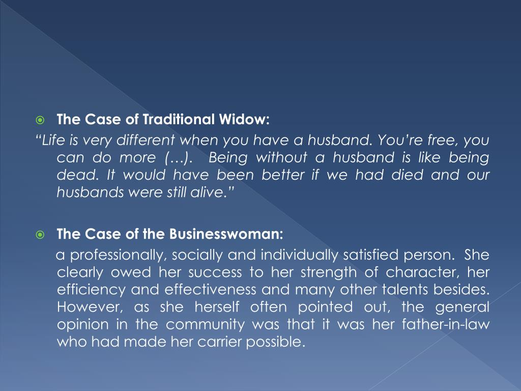 The Case of Traditional Widow: