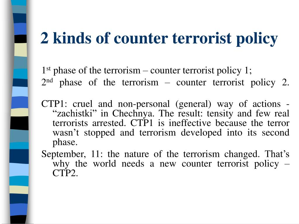 2 kinds of counter terrorist policy