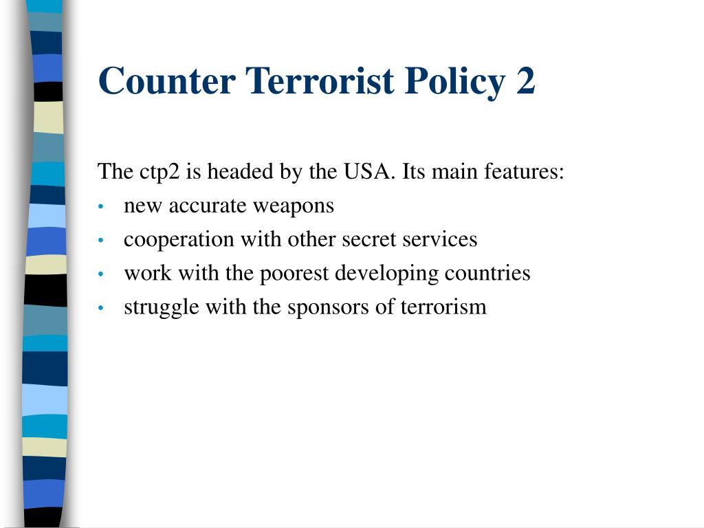 Counter Terrorist Policy 2