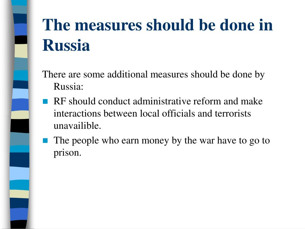 The measures should be done in Russia