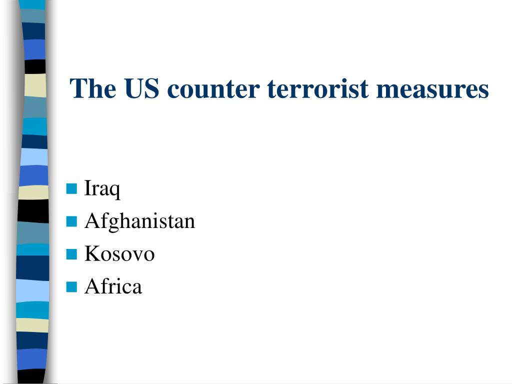 The US counter terrorist measures