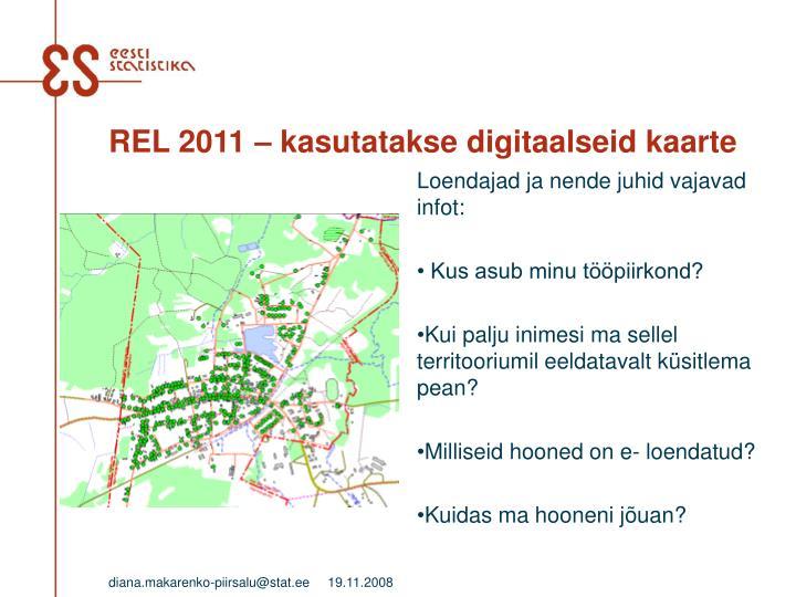 REL 2011 – kasutatakse digitaalseid kaarte