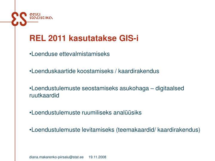 REL 2011 kasutatakse GIS-i