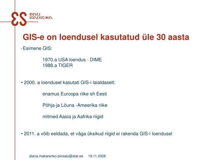 GIS-e on loendusel kasutatud üle 30 aasta