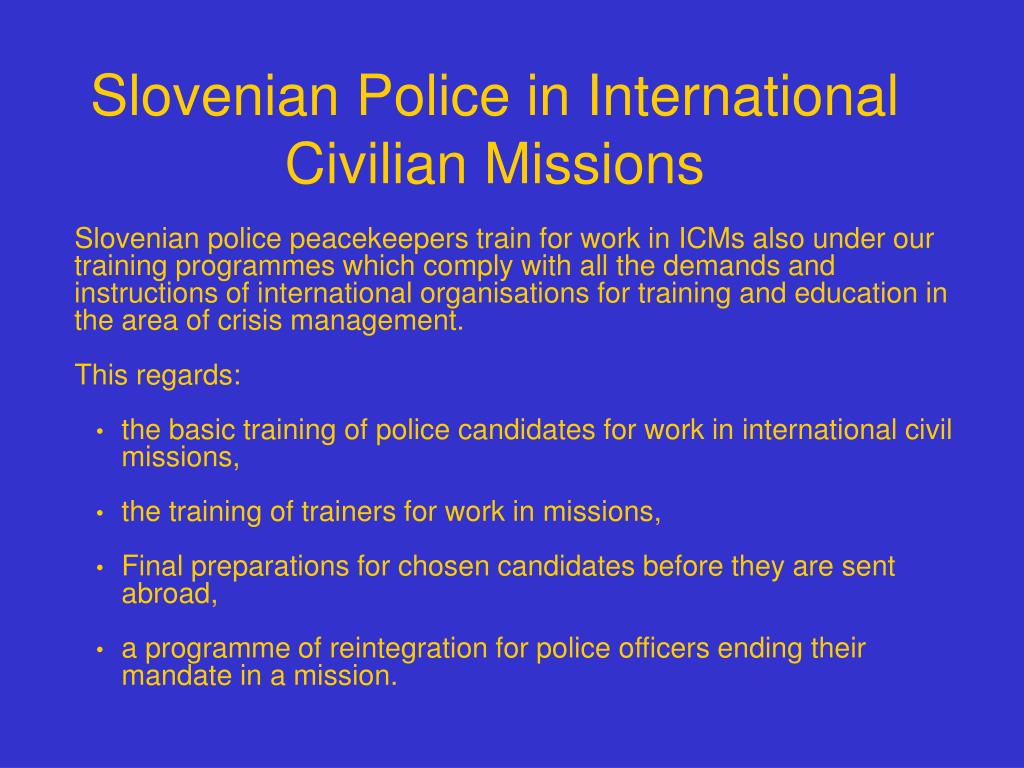 Slovenian Police in International Civilian Missions