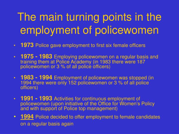The main turning points in the employment of policewomen l.jpg