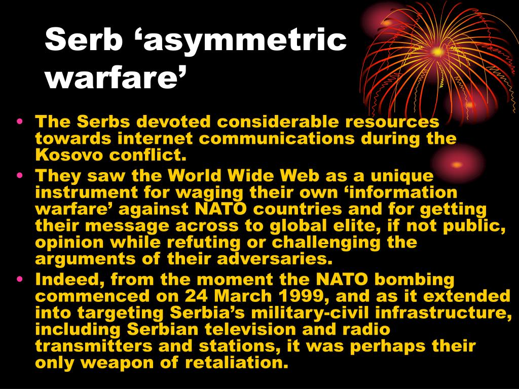 Serb 'asymmetric warfare'