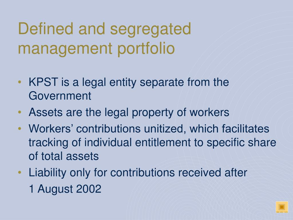 Defined and segregated management portfolio