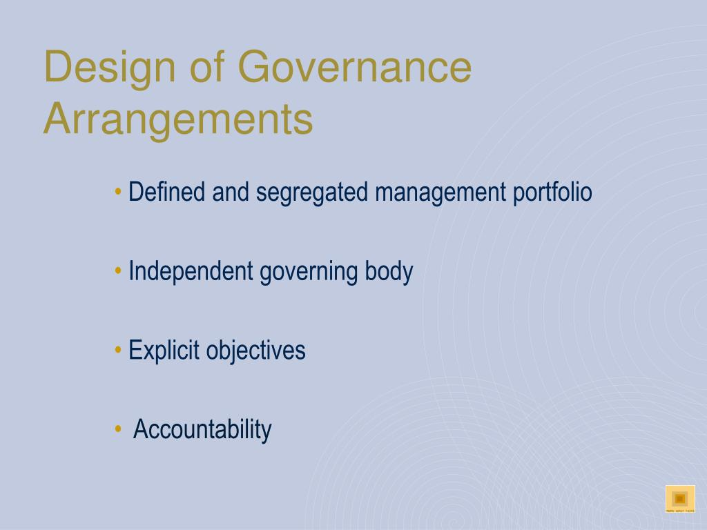 Design of Governance Arrangements