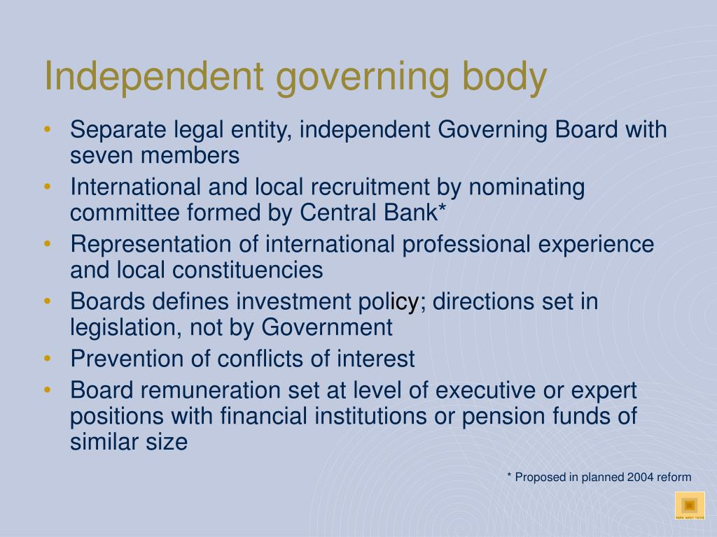 Independent governing body