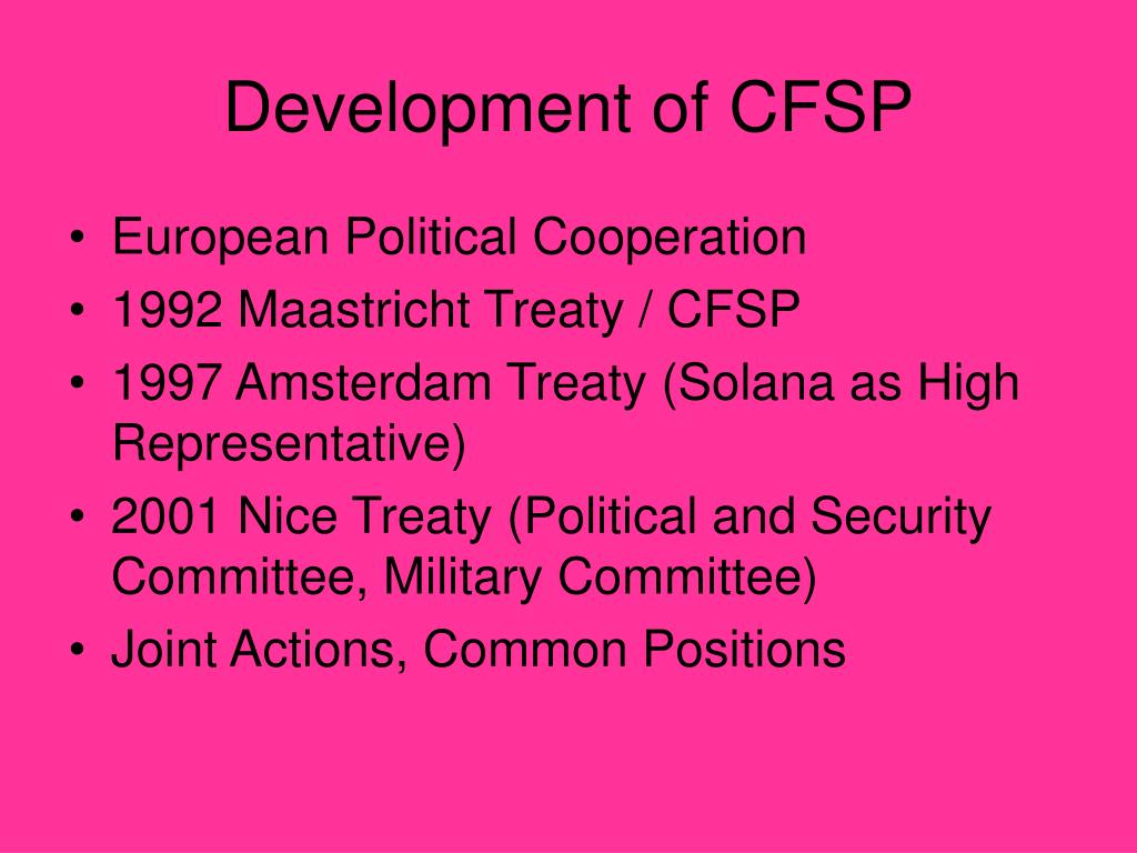 Development of CFSP