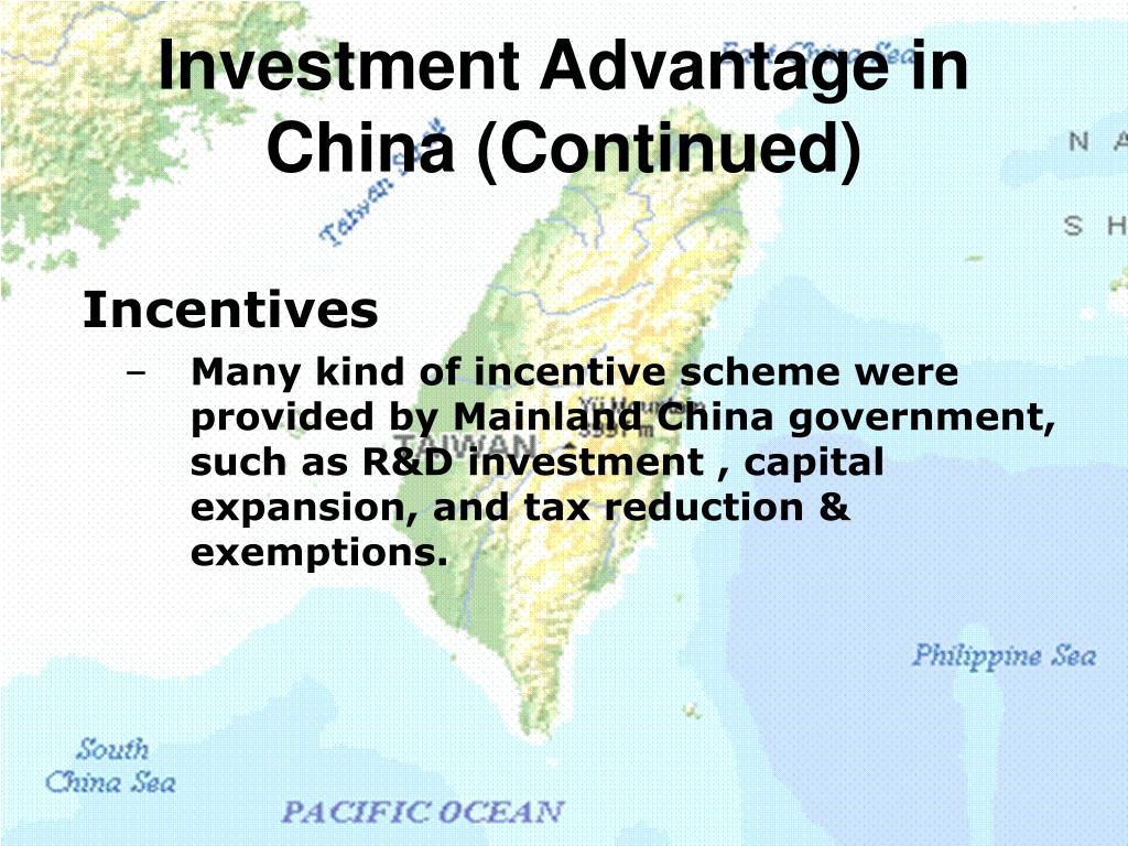 Investment Advantage in China (Continued)