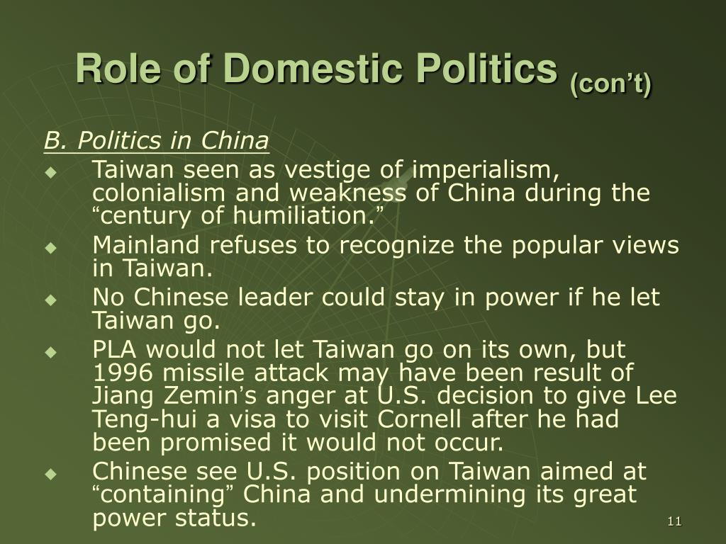 Role of Domestic Politics