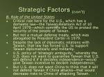 strategic factors con t