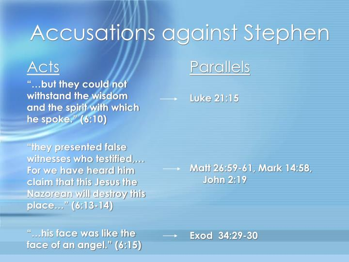 Accusations against stephen