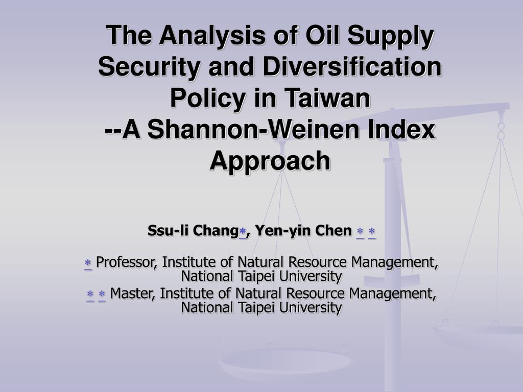 The Analysis of Oil Supply Security and Diversification Policy in Taiwan