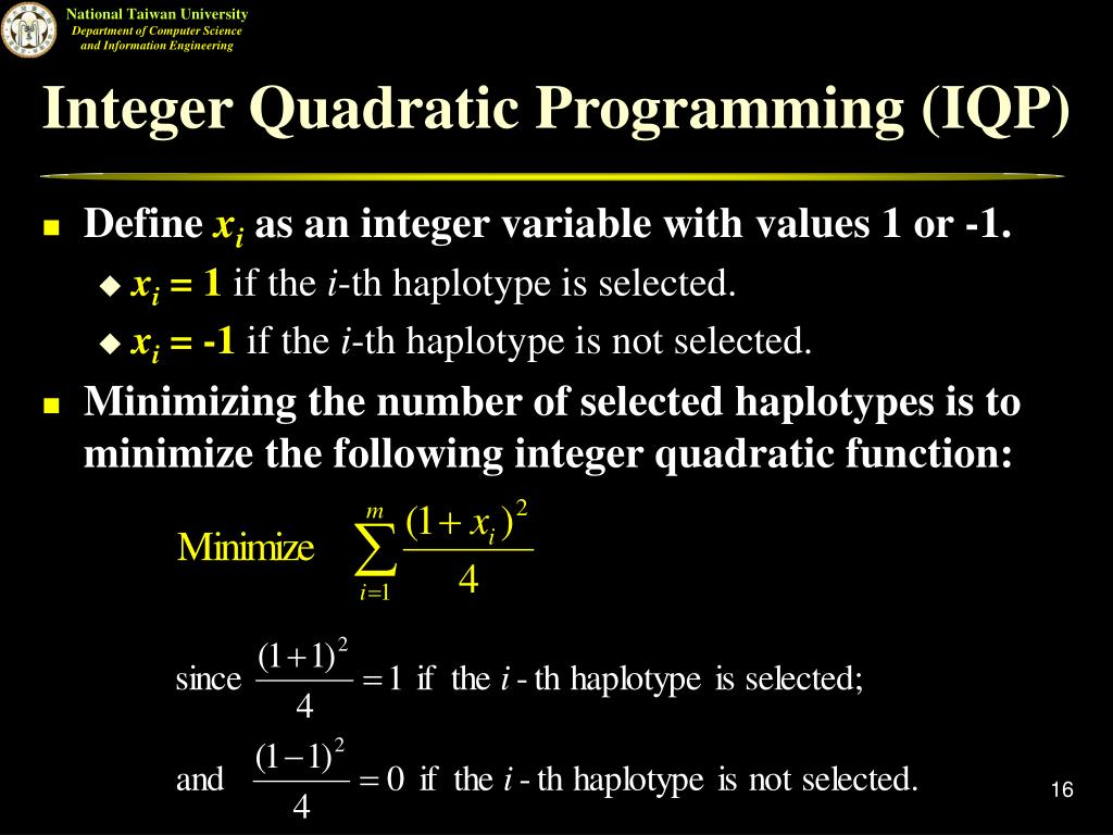 Integer Quadratic Programming (IQP)