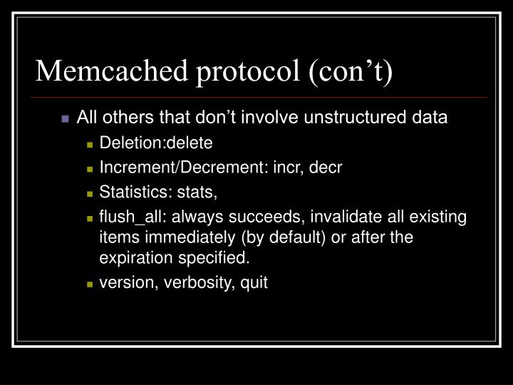 Memcached protocol (con't)