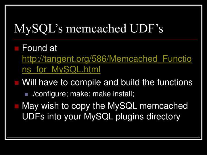 MySQL's memcached UDF's
