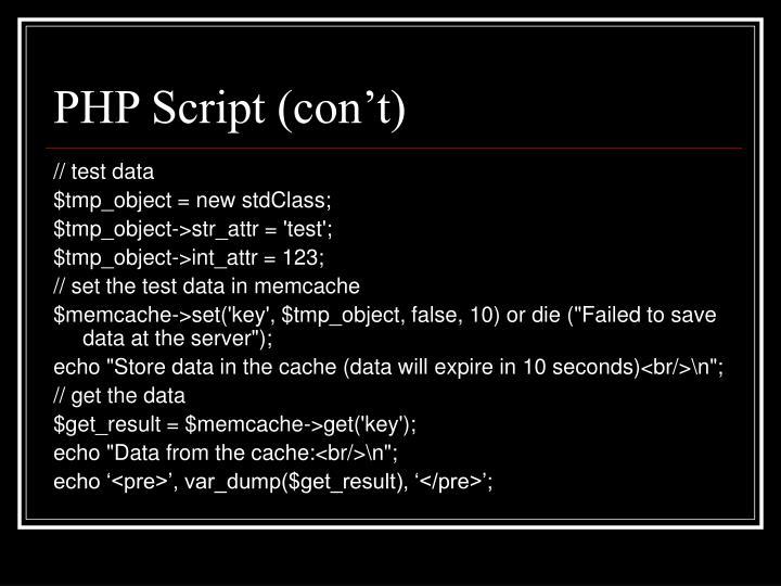 PHP Script (con't)