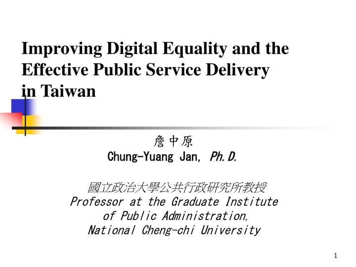 Improving digital equality and the effective public service delivery in taiwan