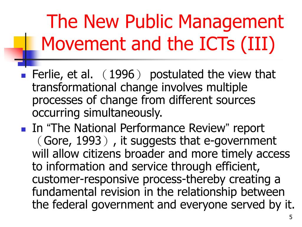 The New Public Management Movement and the ICTs (III)