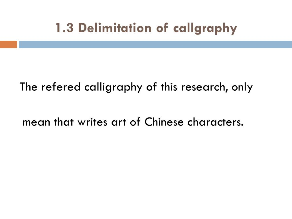 1.3 Delimitation of callgraphy