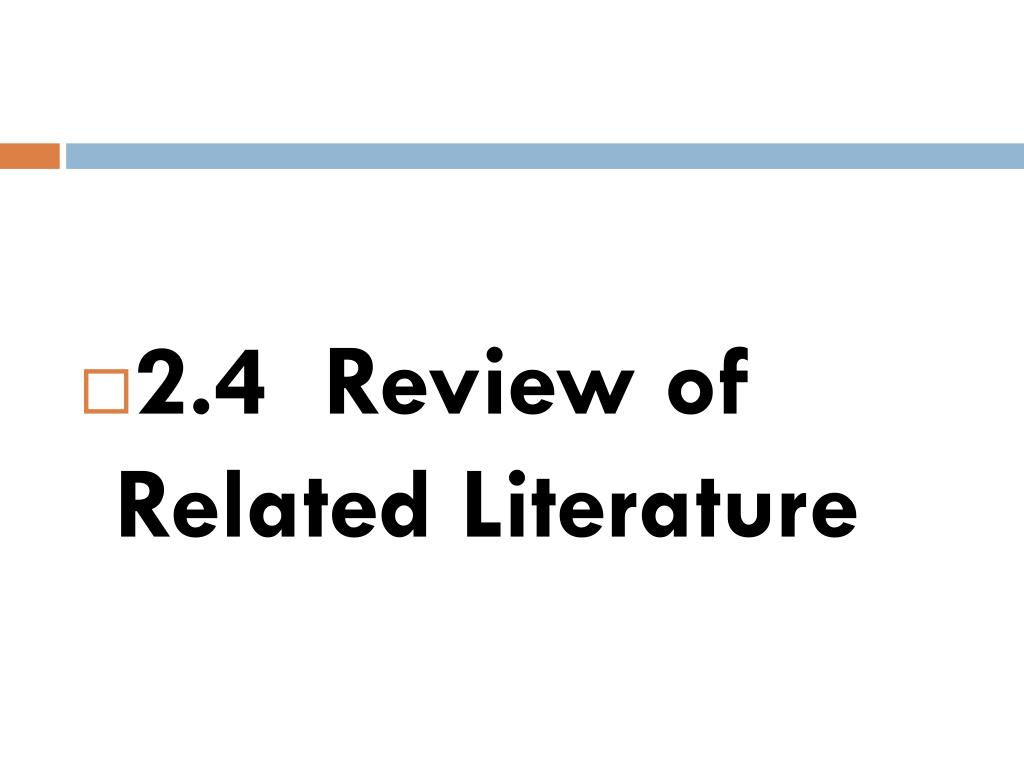 2.4  Review of Related Literature