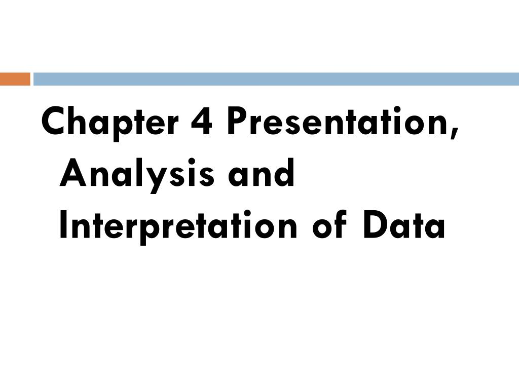 Chapter 4 Presentation, Analysis and Interpretation of Data