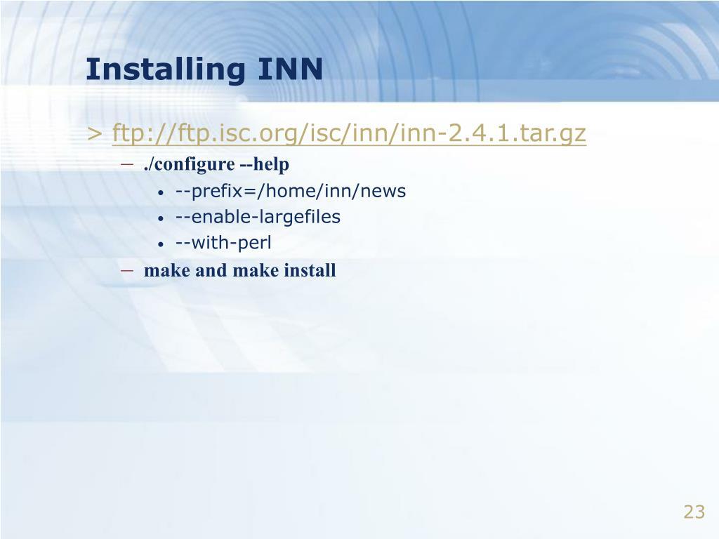 Installing INN