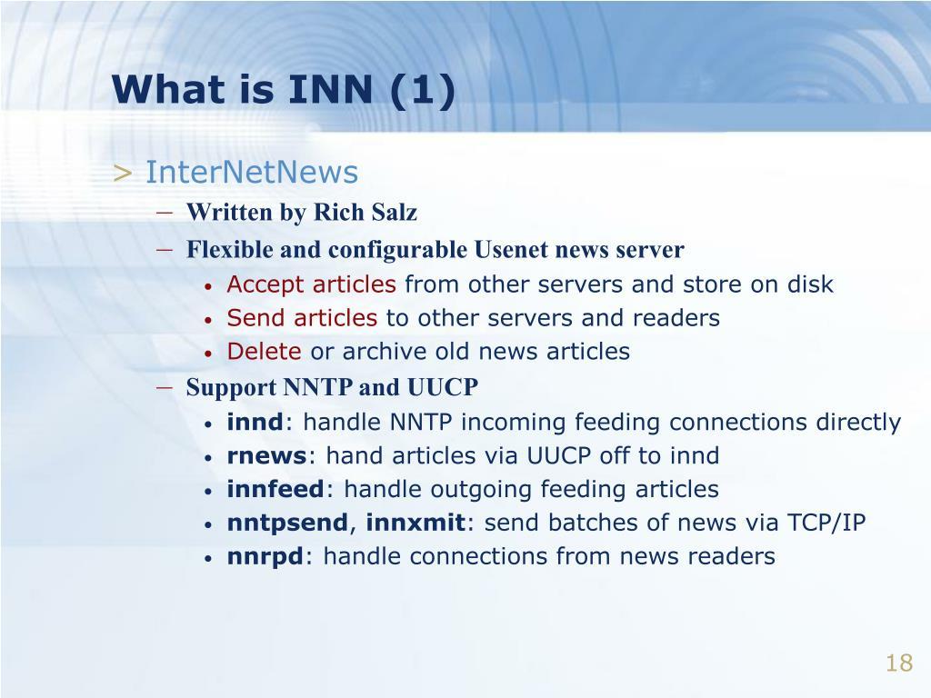 What is INN (1)