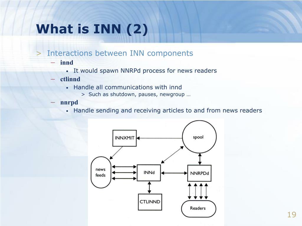 What is INN (2)