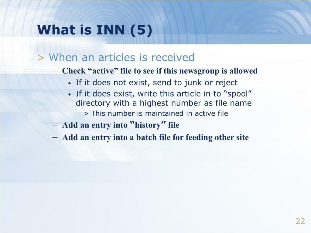 What is INN (5)