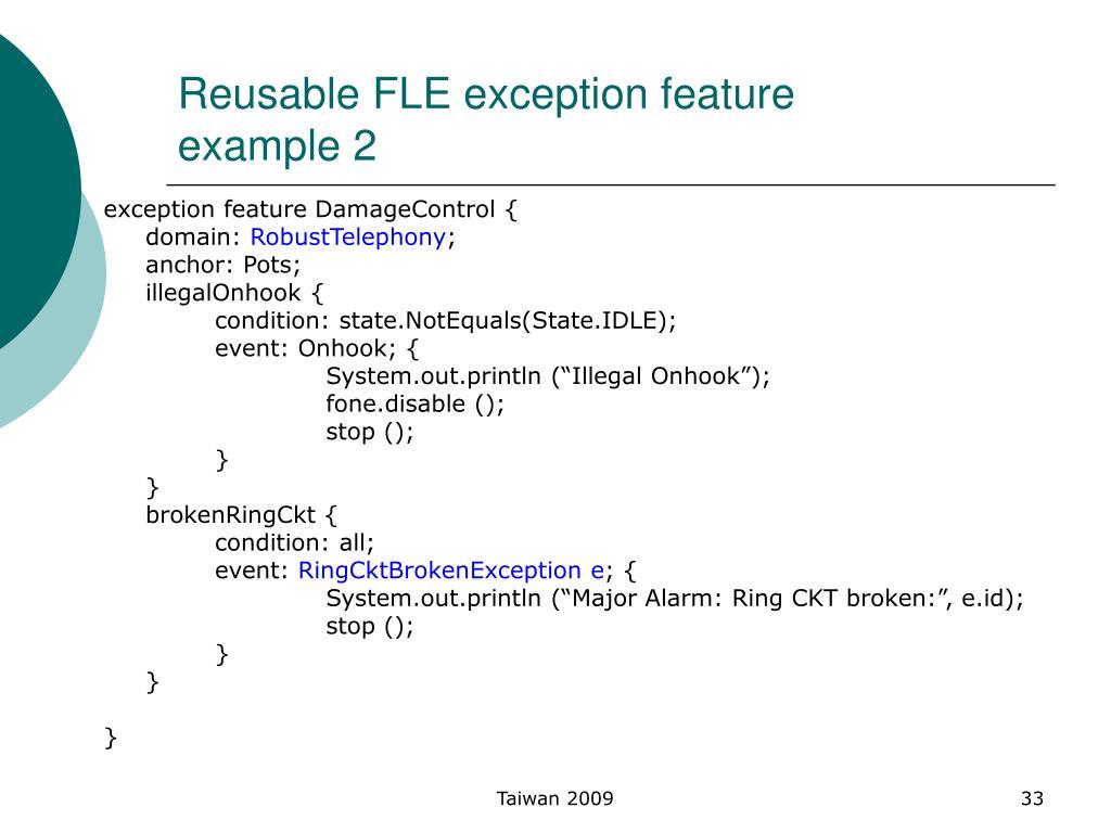 Reusable FLE exception feature
