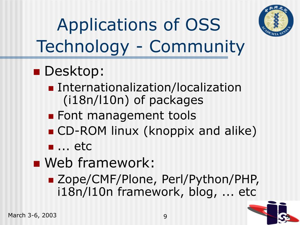 Applications of OSS