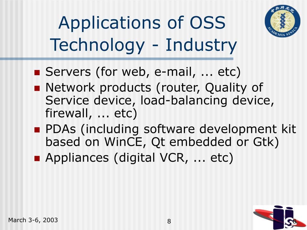 Applications of OSS  	Technology - Industry