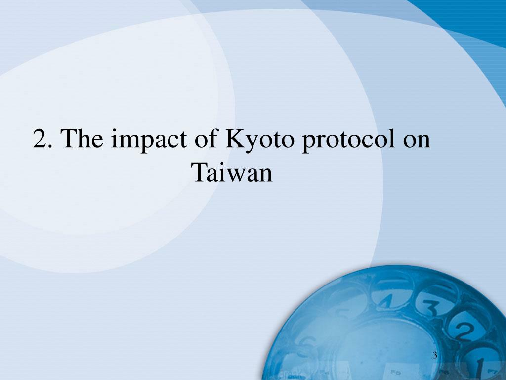 2. The impact of Kyoto protocol on Taiwan