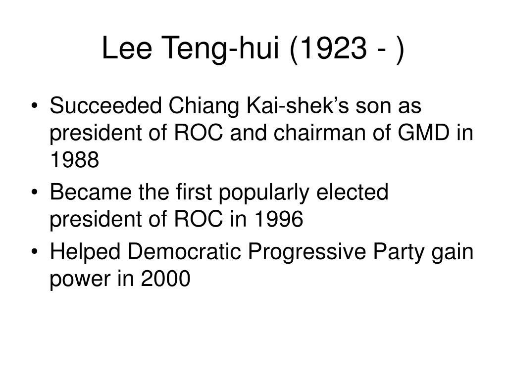 Lee Teng-hui (1923 - )
