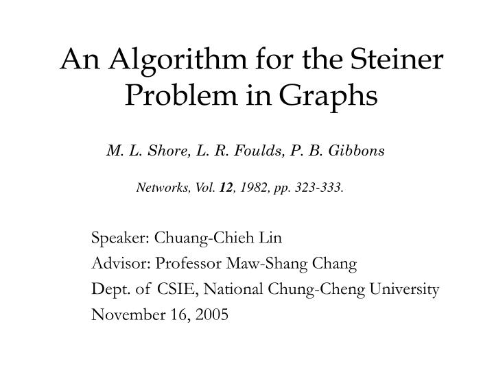 An algorithm for the steiner problem in graphs l.jpg