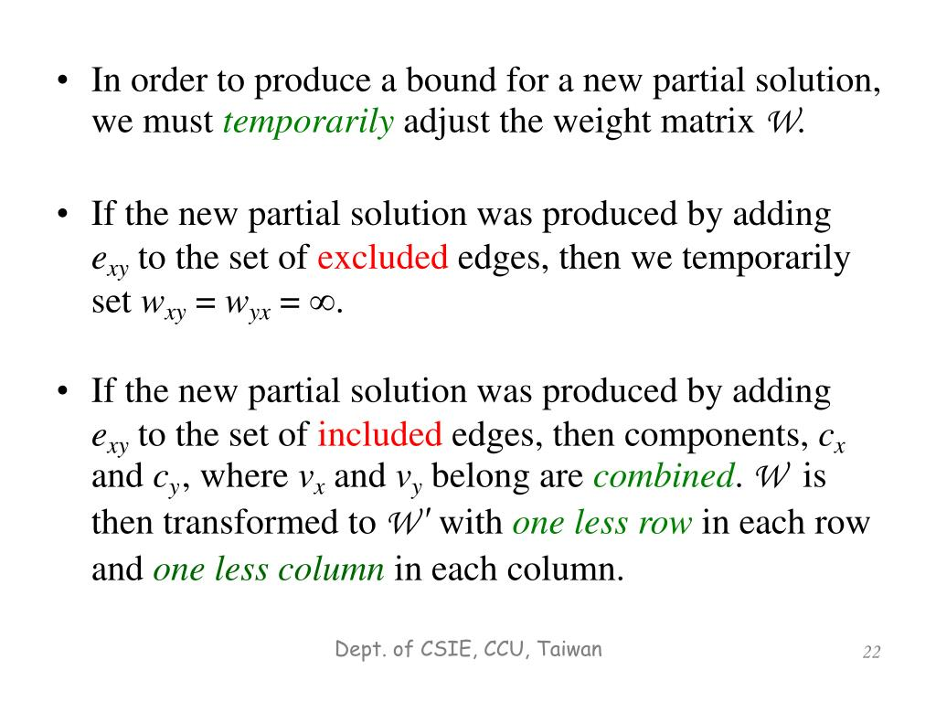 In order to produce a bound for a new partial solution, we must