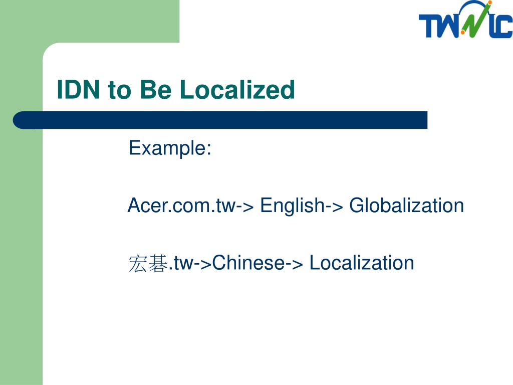IDN to Be Localized