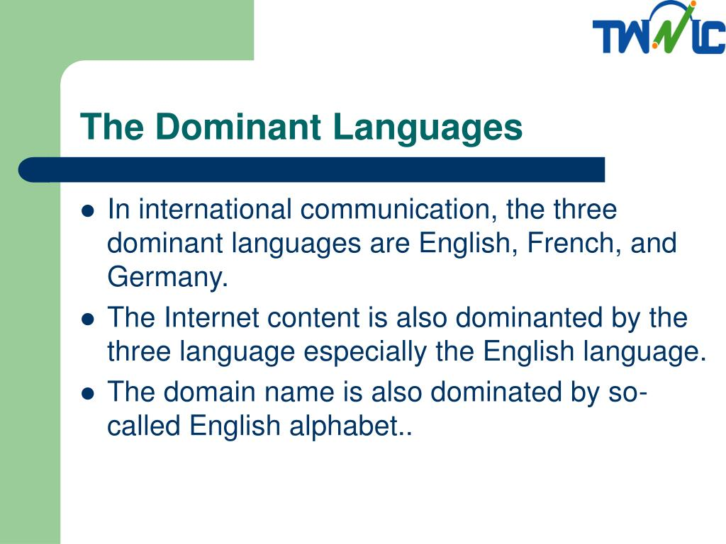 The Dominant Languages