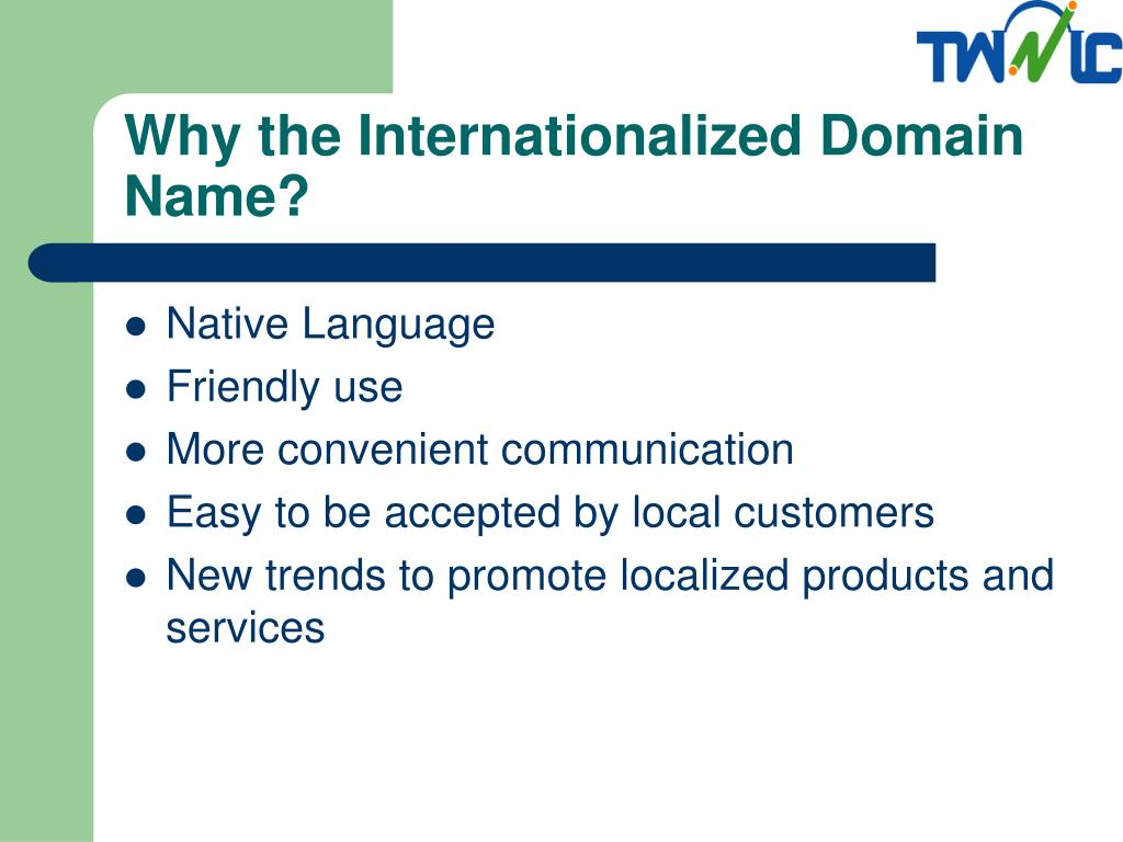 Why the Internationalized Domain Name?