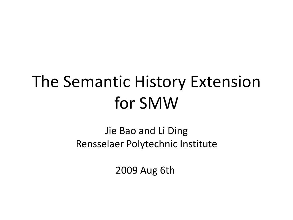 The Semantic History Extension for SMW